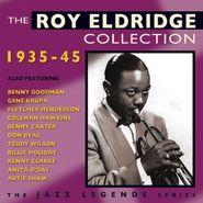 Roy Eldridge, Roy Eldridge Collection 1935 - 1945 (CD)