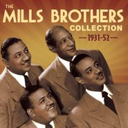The Mills Brothers, Collection 1931-52 (CD)