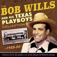 Bob Wills & His Texas Playboys, The Bob Wills & His Texas Playboys Collection 1935-50 (CD)
