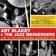 Art Blakey & The Jazz Messengers, 'Live' At The Café Bohemia, November 1955 (CD)