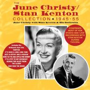 June Christy, The June Christy / Stan Kenton Collection 1945-55 (CD)