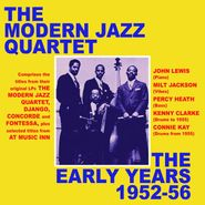 The Modern Jazz Quartet, The Early Years 1952-56 (CD)