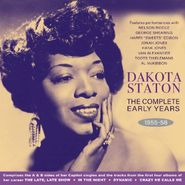Dakota Staton, The Complete Early Years 1955-58 (CD)