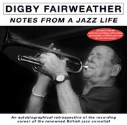 Digby Fairweather, Notes From A Jazz Life (CD)