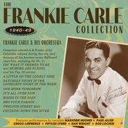 Frankie Carle & His Orchestra, The Frankie Carle Collection 1940-49 (CD)