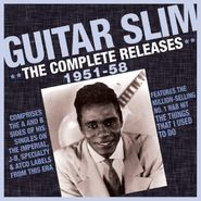 Guitar Slim, The Complete Releases 1951-58 (CD)