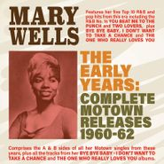 Mary Wells, The Early Years: Complete Motown Releases 1960-62 (CD)