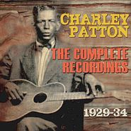 Charley Patton, The Complete Recordings 1929-34 (CD)
