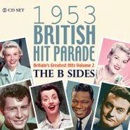 Various Artists, 1953 British Hit Parade: The B Sides (CD)