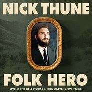 Nick Thune, Folk Hero (LP)