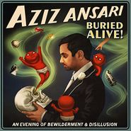Aziz Ansari, Buried Alive (LP)