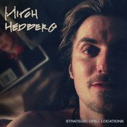 Mitch Hedberg, Strategic Grill Locations [Expanded Edition] (LP)
