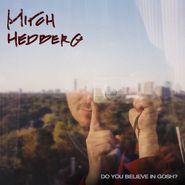 Mitch Hedberg, Do You Believe In Gosh? (LP)