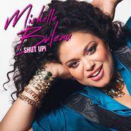 Michelle Buteau, Shut Up! (LP)