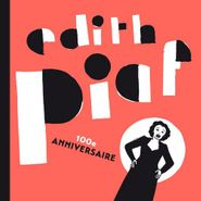 Edith Piaf, 100e Anniversaire (CD)