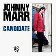 """Johnny Marr, Candidate (7"""")"""