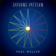 "Paul Weller, Saturns Pattern (7"")"