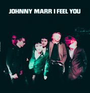 """Johnny Marr, I Feel You [Record Store Day] (7"""")"""