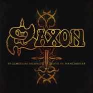 Saxon, St. Georges Day Sacrifice - Live In Manchester (CD)