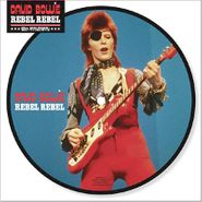 """David Bowie, Rebel Rebel [40th Anniversary Picture Disc] (7"""")"""