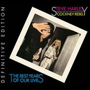 Steve Harley & Cockney Rebel, The Best Years Of Our Lives [Definitive Edition] (CD)