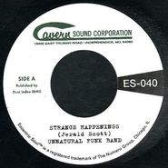 """Unnatural Funk Band, Strange Happenings / Living In The Past (7"""")"""