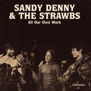 Sandy Denny, All Our Own Work [Remastered] (LP)