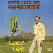 Sanford Clark, They Call Me Country (LP)