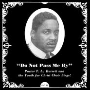 Pastor T.L. Barrett & The Youth for Christ Choir, Do Not Pass Me By Vol. II (LP)