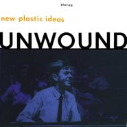 Unwound, New Plastic Ideas (LP)