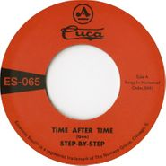 "Step By Step, Time After Time / She's Gone (7"")"