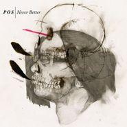 P.O.S., Never Better (CD)