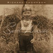 Richard Thompson, Sweet Warrior (CD)
