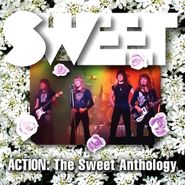 The Sweet, Action: The Sweet Anthology (CD)