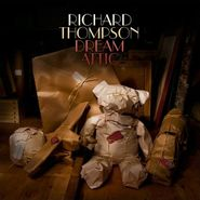 Richard Thompson, Dream Attic (CD)