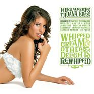 Herb Alpert's Tijuana Brass, Whipped Cream & Other Delights: Re-Whipped (CD)