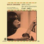 Willie Thrasher, Spirit Child (CD)