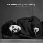 Tim Buckley, Lady, Give Me Your Key: The Unissued 1967 Solo Acoustic Sessions (CD)