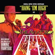 Dominic Frontiere, Hang 'Em High / The Aviator [Limited Edition] [Score] (CD)