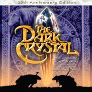 Trevor Jones, The Dark Crystal: 25th Anniversary [Score] (CD)