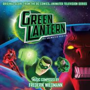 Frederik Wiedmann, Green Lantern: The Animated Series [Score] (CD)