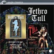Jethro Tull, Living With The Past / Nothing Is Easy: Live At The Isle Of Wight 1970 (CD)