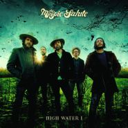 The Magpie Salute, High Water I (LP)