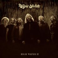 The Magpie Salute, High Water II (CD)