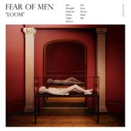 Fear Of Men, Loom (CD)