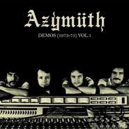 Azymuth, Demos (1973-75) Vol. 1 (LP)