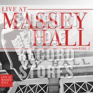 Various Artists, Live At Massey Hall Vol. 1 [Black Friday] (LP)