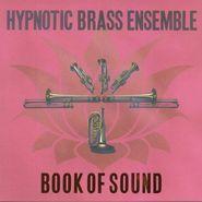 Hypnotic Brass Ensemble, Book Of Sound (CD)