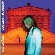 Astrid Williamson, Boy For You (CD)