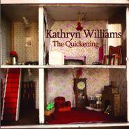 Kathryn Williams, Quickening (CD)